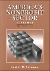 America's Nonprofit Sector : A Primer - Lester M. Salamon