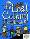 The Lost Colony Storybook - Carole Marsh