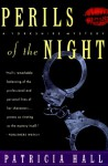 Perils Of The Night - Patricia Hall