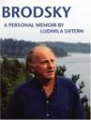 Joseph Brodsky: A Personal Memoir - Ludmila Shtern, Joseph Brodsky, Ludmila Shtern
