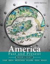 America Past and Present, Volume 1: To 1877 - Robert Divine, H.W. Brands, R. Williams, Ariela J. Gross, T.H. Breen, George Fredrickson