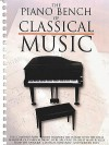 The Piano Bench of Classical Music: Piano Solo - Amy Appleby