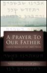 A Prayer To Our Father - Nehemia Gordon, Keith Johnson