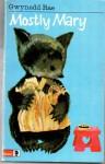 Mostly Mary (Knight Books) - Gwynnedd RAE