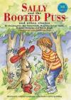 Sally and the Booted Puss - Various, Alexander McCall Smith, Ann Jungman, Ben Butterworth