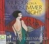 Murder On A Midsummer Night (Phryne Fisher, #17) - Stephanie Daniel, Kerry Greenwood