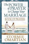 Praying Through the Deeper Issues of Marriage Book of Prayers - Stormie Omartian