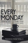 Every Monday: Finding God on Tough Days - Craig Smith