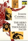 The Hero with a Thousand Faces: Papers from the Eranos Yearbooks (cloth) - Joseph Campbell