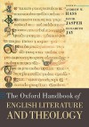 The Oxford Handbook of English Literature and Theology - Andrew Hass, David Jasper, Elisabeth Jay