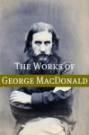 The Life and Times of George MacDonald - Golgotha Press