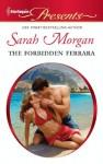 The Forbidden Ferrara - Sarah Morgan