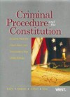 Cirminal Procedure and the Constitution: Leading Supreme Court Cases and Introductory Text - Jerold H. Israel, Wayne R. Lafave, Yale Kamisar