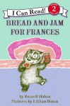 Bread And Jam For Frances (Turtleback School & Library Binding Edition) (I Can Read! - Level 2) - Russell Hoban, Lillian Hoban