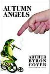 Autumn Angels - Arthur Byron Cover