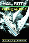 Chasing the Wind: A Book of High Adventure - Hal Roth