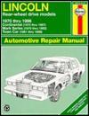 Lincoln Rear-Wheel Drive Automotive Repair Manual - Mark Ryan