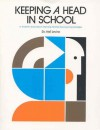 Keeping a Head in School: A Student's Book About Learning Abilities and Learning Disorders - Melvin D. Levine