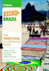 Fodor's See It Brazil, 1st Edition - Fodor's Travel Publications Inc.