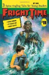 Fright Time #11 - Rochelle Larkin, Mark Valadez, Shannon Donnelly, Jack Kelly