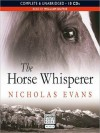 The Horse Whisperer (MP3 Book) - Nicholas Evans, William Dufris