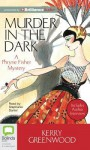 Murder In The Dark (Phryne Fisher, #16) - Stephanie Daniel, Kerry Greenwood