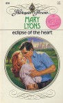 Eclipse of the heart - Mary Lyons