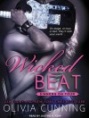 Wicked Beat - Olivia Cunning, Justine O. Keef