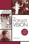 The Populist Vision - Charles Postel