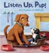 Listen up, Pup! - Steve Smallman, Gill McLean