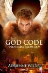 Nephilim Prophecy (The God Code) - Adrienne Wilder