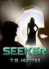 Seeker (Aston West) - T. M. Hunter