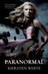 Paranormal (Paranormal, #1) - Kiersten White, Carmen Botosaru