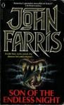 Son Of The Endless Night - John Farris