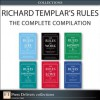 Richard Templar's Rules: The Complete Compilation (Collection) (2nd Edition) - Richard Templar