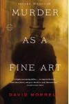 Murder as a Fine Art - David Morrell