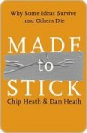 Made to Stick: Why Some Ideas Survive and Others Die (Introduction and Index) - Chip Heath, Dan Heath