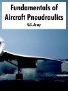 Fundamentals of Aircraft Pneudraulics - U.S. Department of the Army