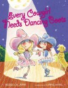 Every Cowgirl Needs Dancing Boots - Rebecca Janni, Lynne Avril
