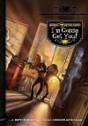 I'm Gonna Get You! - Dotti Enderle, Howard McWilliam