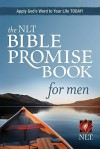 The NLT Bible Promise Book for Men - Ronald A. Beers, Amy E. Mason