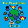 The Peace Book - Todd Parr