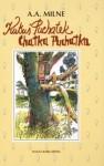 Kubuś Puchatek. Chatka Puchatka - A.A. Milne, Irena Tuwim
