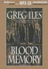 Blood Memory - Greg Iles, Joyce Bean