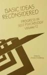 Progress in Self Psychology, V. 12: Basic Ideas Reconsidered - Arnold Goldberg