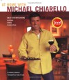 At Home with Michael Chiarello: Easy Entertaining - Recipes, Ideas, Inspiration - Michael Chiarello, Karl Petzke