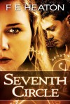 Seventh Circle: Vampires Realm Romance Series - F.E. Heaton
