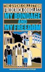 My Bondage and My Freedom: The Givens Collection - Frederick Douglass, John S. Wright