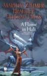 A Flame in Hali - Marion Zimmer Bradley, Deborah J. Bradley