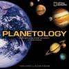 Planetology: Unlocking the Secrets of the Solar System - Tom Jones, Ellen Stofan